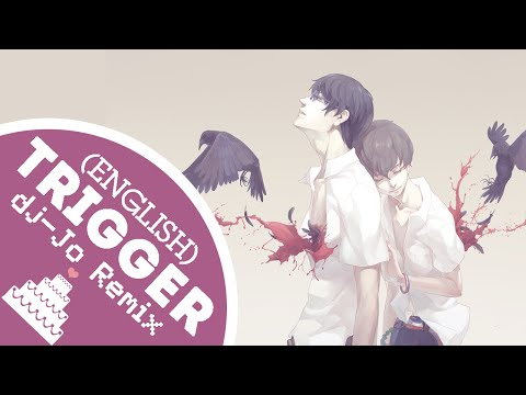 「English Cover // dj-Jo Chillstep Remix 」Trigger ( Terror in Resonance OP ) TV-Size【Jayn】