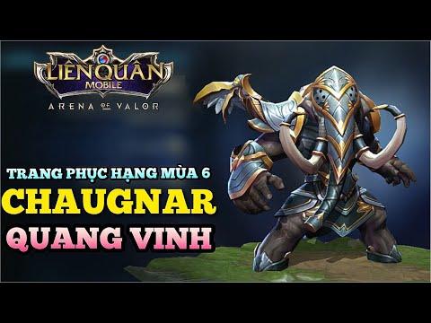 Trang phục thưởng hạng mùa 6 CHAUGNAR Quang Vinh và Cách lên đồ mới siêu mạnh Liên quân mobile