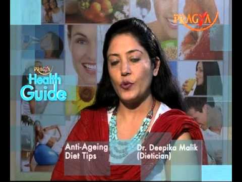 Anti-Ageing Diet Plan That Will Help You-Dr. Deepika Malik(Dietitian)