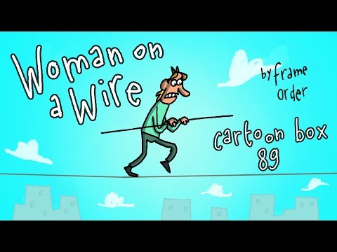 Woman On A Wire | Cartoon Box 89