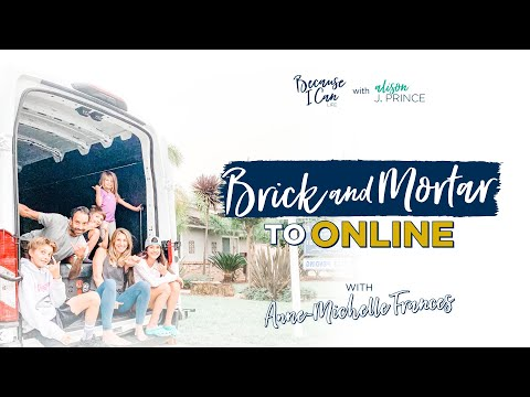 How to go From a Brick and Mortar to an Online Store | Interview with Anne-Michelle Frances