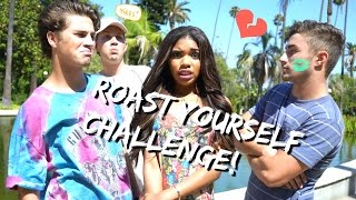 Roast Yourself Challenge!! by Teala Dunn