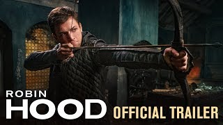 Robin Hood  2018 Movie  Official Trailer     Taron Egerton  Jamie Foxx  Jamie Dornan