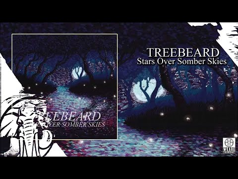Treebeard - Stars Over Somber Skies - Full Stream