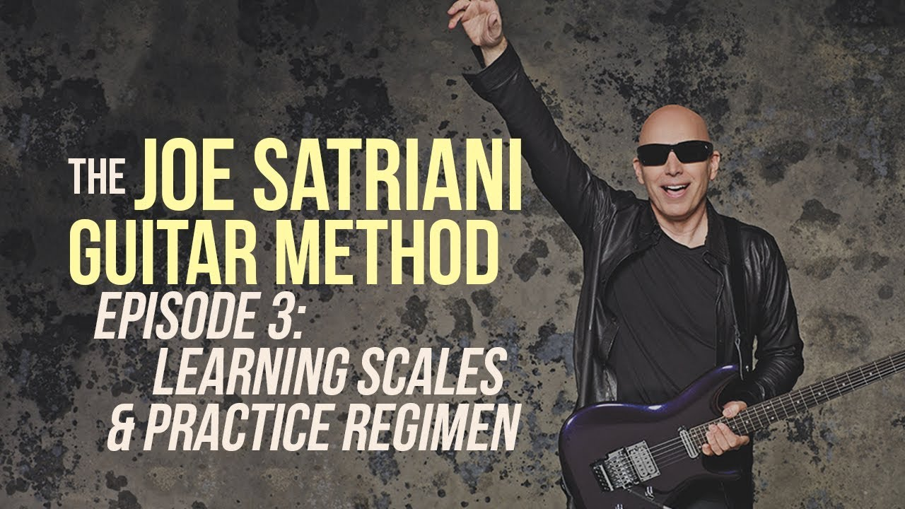 The Joe Satriani Guitar Method – Episode 3: Learning Scales & Practice Regimen