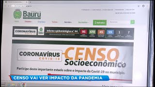 Bauru: Censo socioeconômico analisará impacto da pandemia