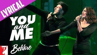 You And Me Song with Lyrics Befikre Ranveer Singh Vaani Kapoor