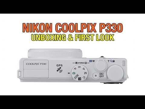 Nikon P330 Unboxing & First Look