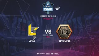 Lotac vs Detonator, ESL One Katowice, SEA Qualifier, bo3, game 1 [Lum1Sit]