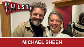 Michael Sheen - RHLSTP #229