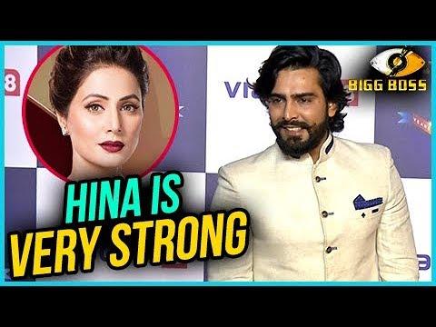 Manveer Gujjar - Hina Khan Is Very Strong   Bigg B