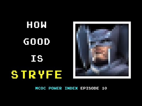 How Good Is STRYFE? MCOC Power Index, Episode 10