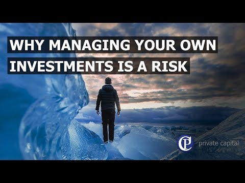 Why managing your own investments is a risk