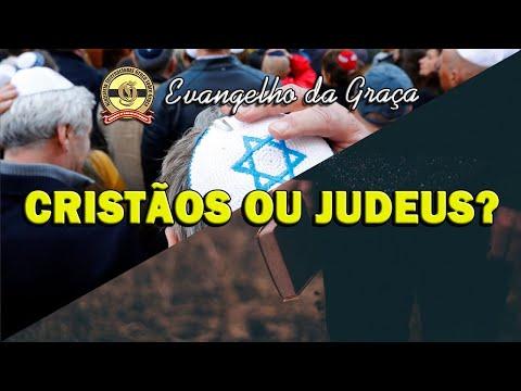 CRISTÃOS OU JUDEUS?