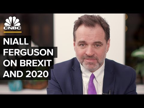 Niall Ferguson On Brexit And 2020