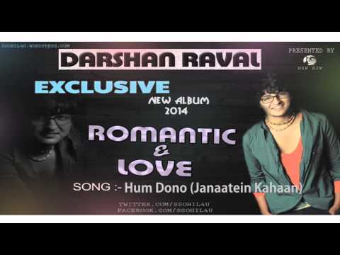 Video Hum Dono (Janaatein Kahaan) Darshan Raval (souan solanki) download in MP3, 3GP, MP4, WEBM, AVI, FLV January 2017