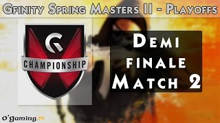 No Spoiler - Gfinity Spring Masters II - Day 3 - Playoffs - Demi-finale 2 [FR]