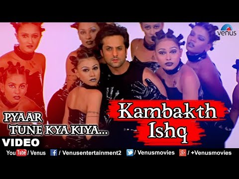 Kambakth Ishq - VIDEO SONG | Pyaar Tune Kya Kiya | Fardin Khan & Urmila Matondkar | Bollywood Song