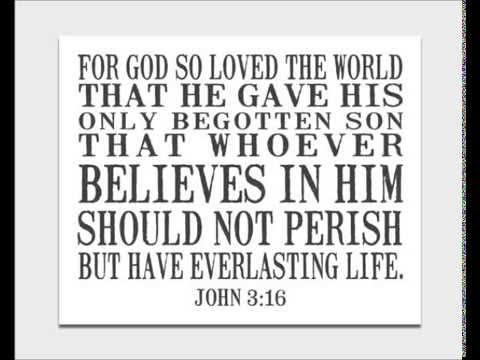 John 3:16 paraphrased.