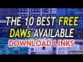THE 10 BEST FREE DAWs AVAILABLE (DOWNLOAD LINKS)