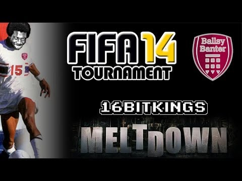 FIFA 14 Tournament at Meltdown London