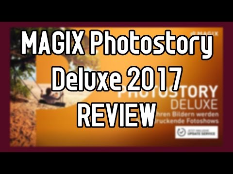 MAGIX Photostory Deluxe 2017 REVIEW Tutorial Kreativecke Video Deluxe