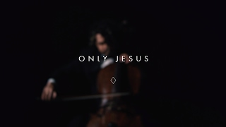 Only Jesus (Official Lyric Video) -  Brian & Jenn Johnson | After All These Years