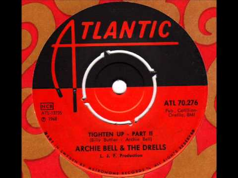 ARCHIE BELL & The DRELLS  Tighten Up (Part2)