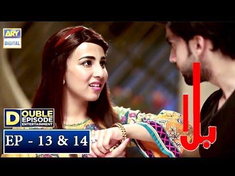 Balaa Episode 13 & 14 - 15th October 2018 - ARY Digital Drama