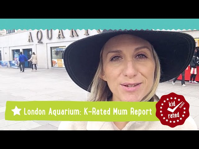 Sea Life London Aquarium: Mum Report