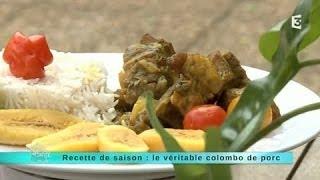 Recette De Saison : Le Véritable Colombo De Porc