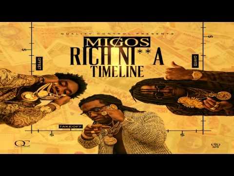 Migos - Rich Nigga Timeline [Prod by Zaytoven]