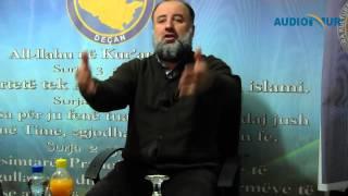 Të kuptuarit e drejtë të Islamit - Hoxhë Fadil Musliu