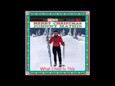 Tekst piosenki Johnny Mathis - What Child Is This po polsku