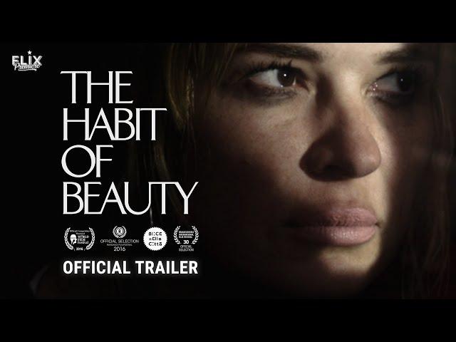 Anteprima Immagine Trailer The Habit of Beauty, trailer italiano ufficiale