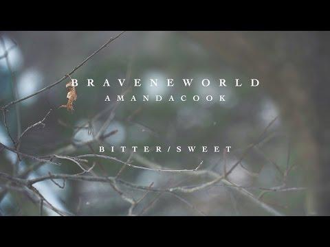 Bitter/Sweet (Official Lyric Video) - Amanda Cook | Brave New World