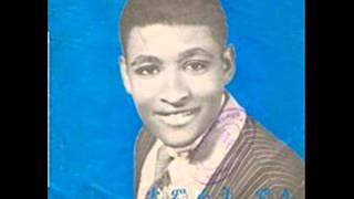 Tamrat Molla - Anchin Yagegnulet. 1960s.
