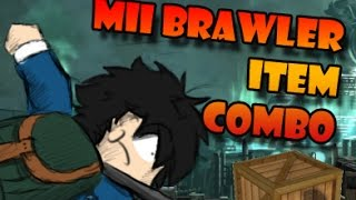 Mii Brawler Item Combo