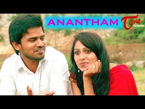 ANANTHAM   Telugu Short Film 2016   Directed by Sharaddha Katta   #TeluguShortFilms
