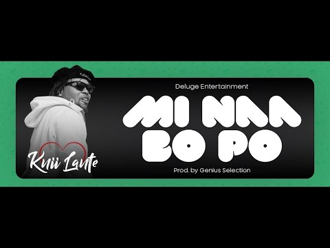 Knii Lante - Mi Naa Bo Po (Official Audio)