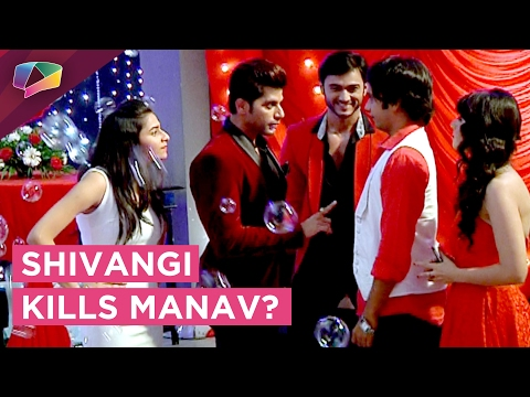 Shivangi takes Rudra's help to kill Manav | Valent