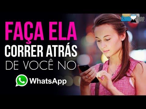 Mensagens para whatsapp - FAÇA ELA CORRER ATRÁS DE VOCÊ NO WHATSAPP (Mensagem Infalível)