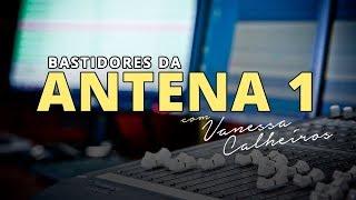 BASTIDORES DA ANTENA 1