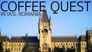 Iasi Romania  city photos : Coffee Quest in Iasi Romania