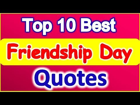 Happy quotes - 5 August 2018 Happy Friendship Day Top 10 Quotes फ्रेंडशिप डे शायरी