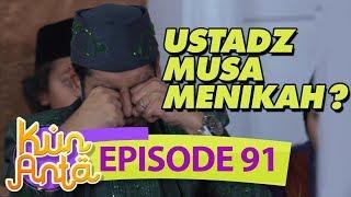 Video Ustadz Musa Nikah Sama Ustadzah Nurul?? - Kun Anta Eps 91 MP3, 3GP, MP4, WEBM, AVI, FLV Juni 2018