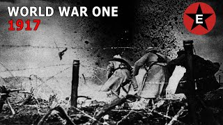 Epic History TV's year-by-year account of World War One continues into 1917. It is the year Germany makes a desperate gamble by reintroducing unrestricted ...