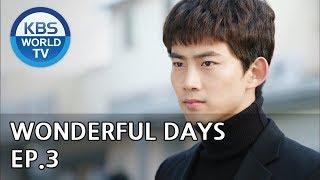 Video Wonderful Days | 참 좋은 시절 EP.3 [SUB:ENG, CHN, MLY, VIE] MP3, 3GP, MP4, WEBM, AVI, FLV April 2019