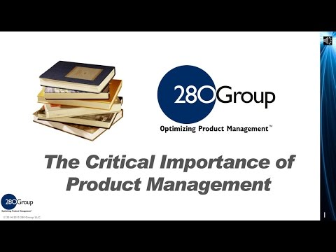 The Critical Importance of Product Management Video