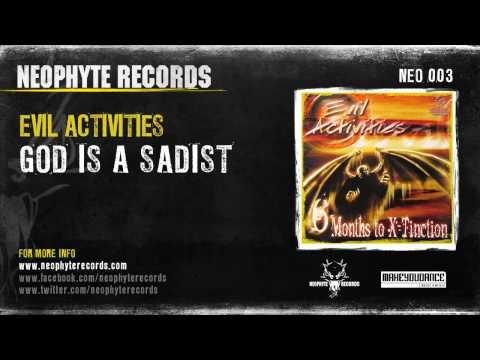 Evil Activities - God Is A Sadist